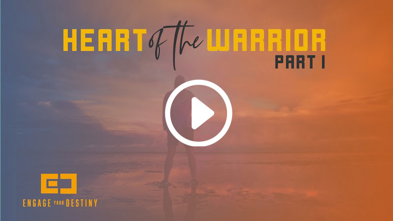 Heart of the Warrior: Part I – A Leader's Heart